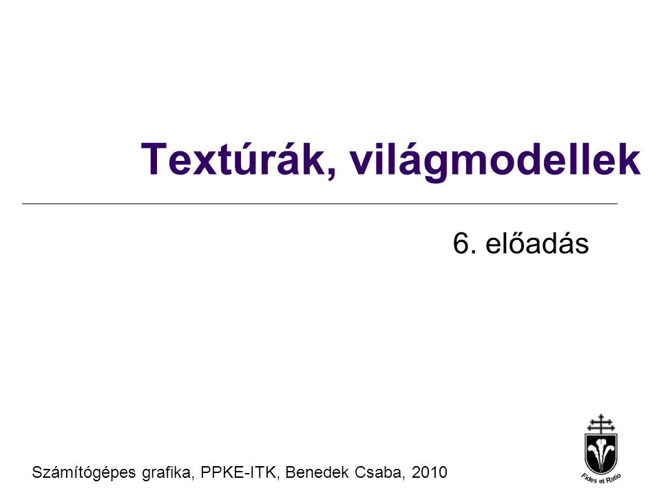 Textúrák, világmodellek