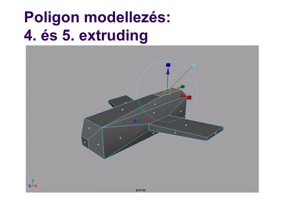 Poligon modellezés: 4. és 5. extruding