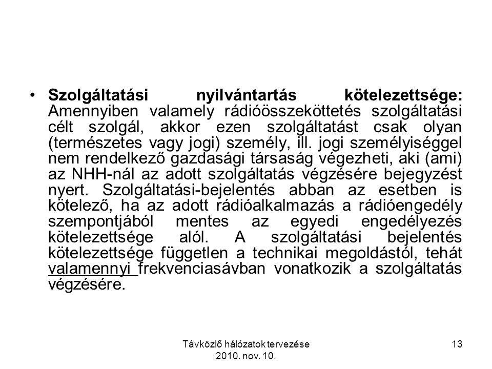 Távközlő hálózatok tervezése 2010. nov. 10.
