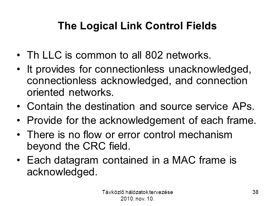 The Logical Link Control Fields