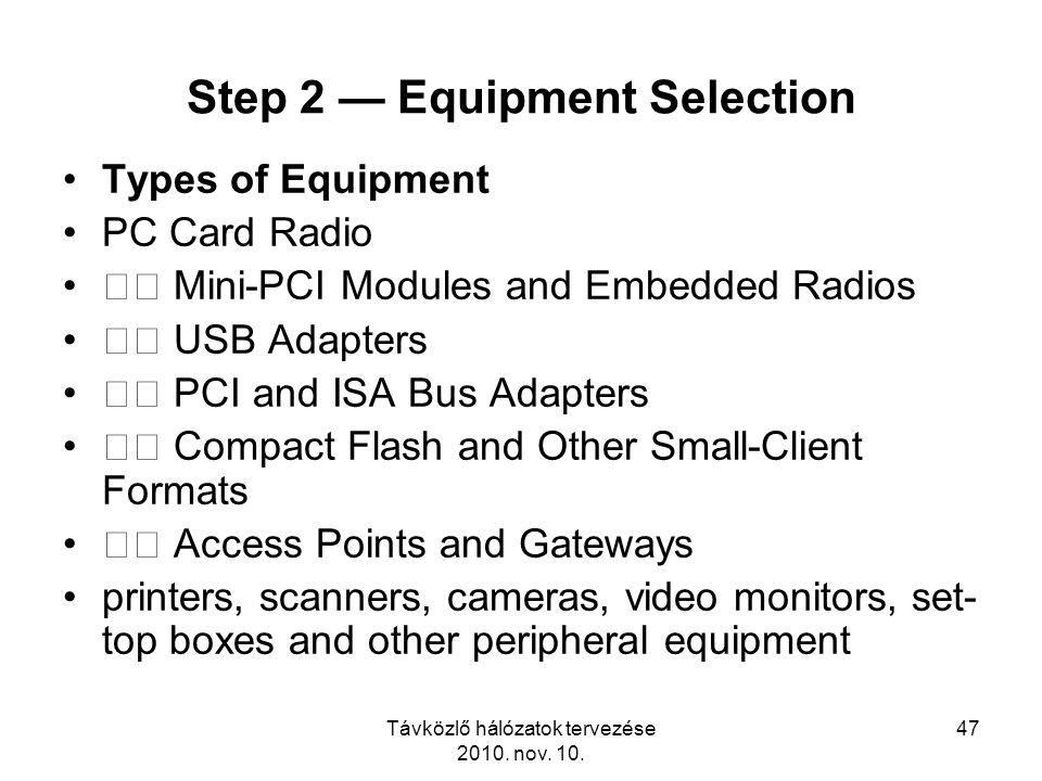 Step 2 — Equipment Selection
