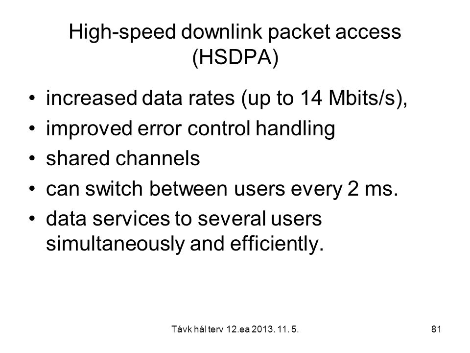 High-speed downlink packet access (HSDPA)