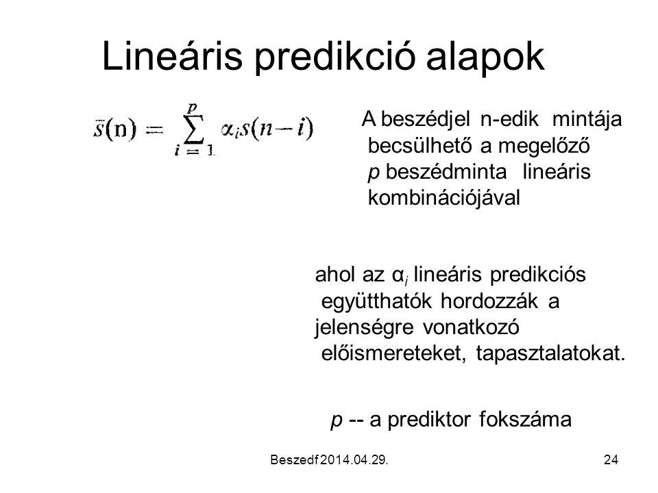 Lineáris predikció alapok