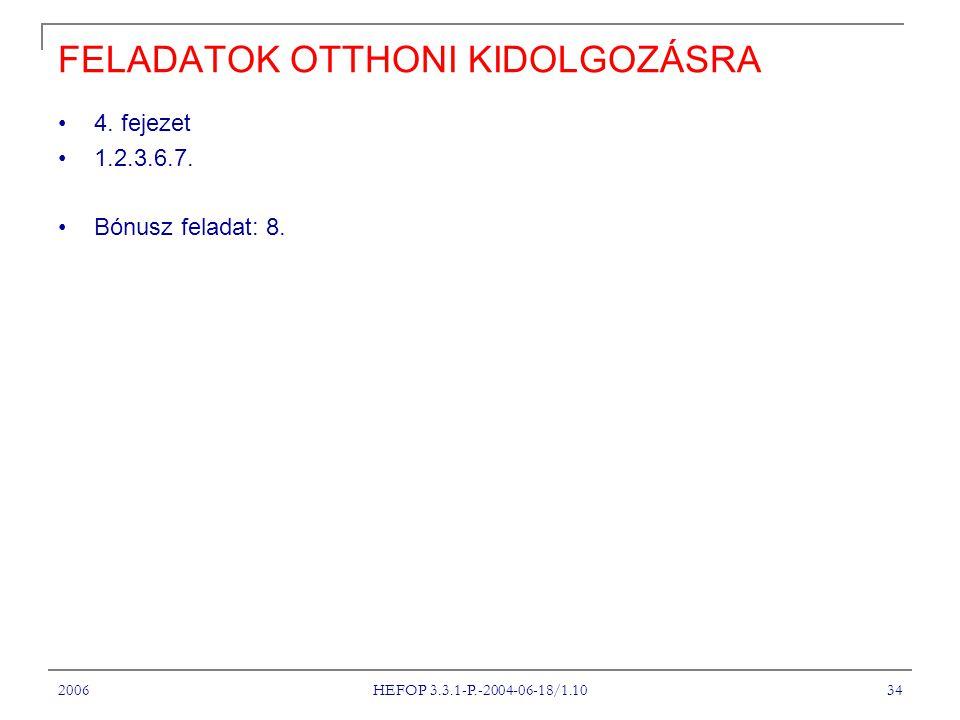 FELADATOK OTTHONI KIDOLGOZÁSRA