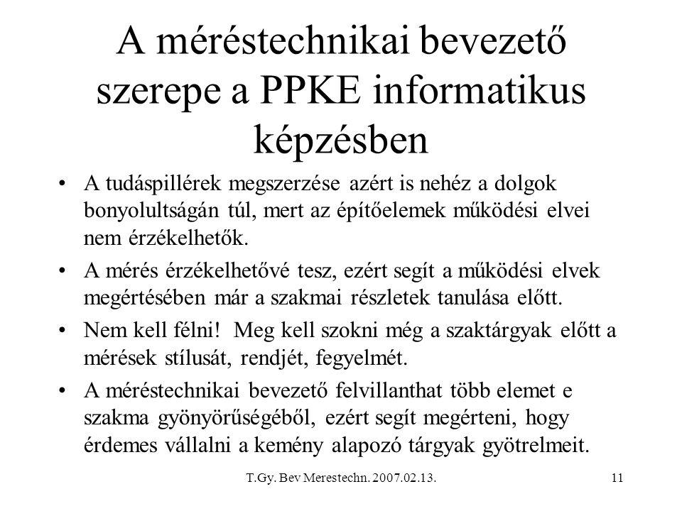 A méréstechnikai bevezető szerepe a PPKE informatikus képzésben
