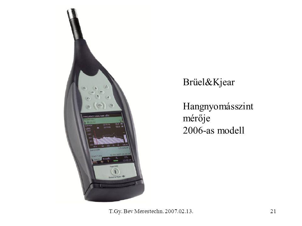 Brüel&Kjear Hangnyomásszint mérője 2006-as modell