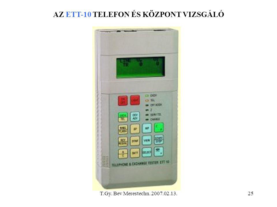 AZ ETT-10 TELEFON ÉS KÖZPONT VIZSGÁLÓ