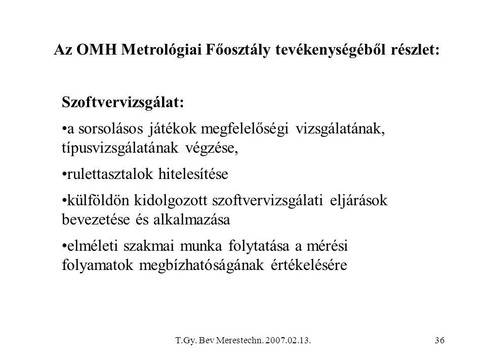 Az OMH Metrológiai Főosztály tevékenységéből részlet: