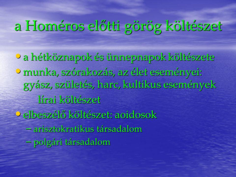 a Homéros előtti görög költészet