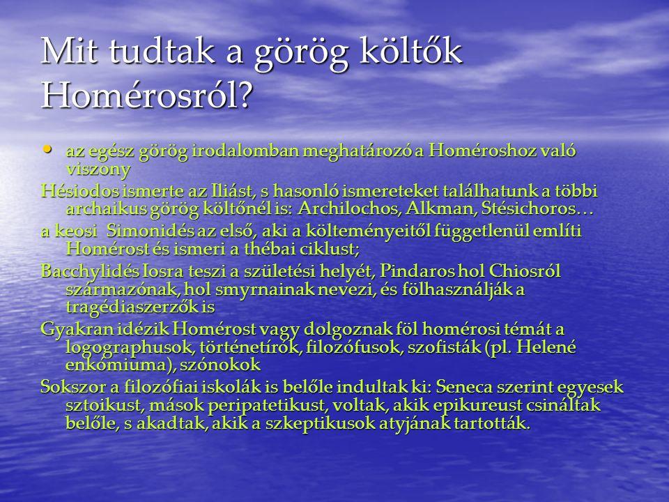 Mit tudtak a görög költők Homérosról