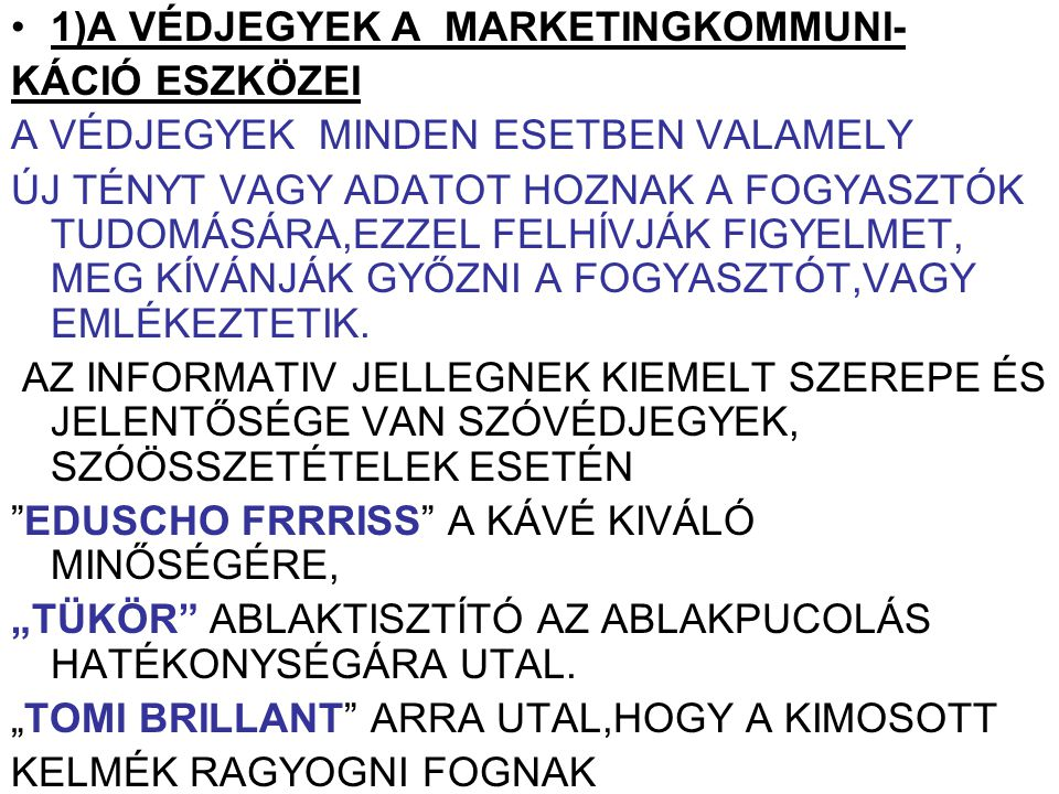 1)A VÉDJEGYEK A MARKETINGKOMMUNI-