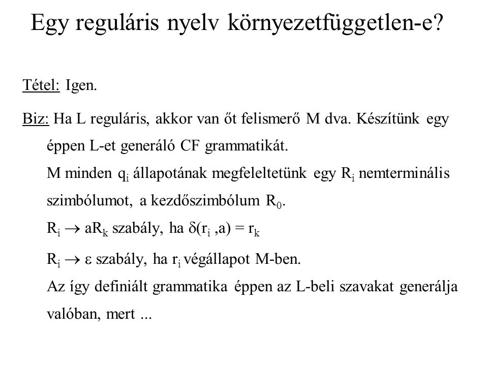 Egy reguláris nyelv környezetfüggetlen-e