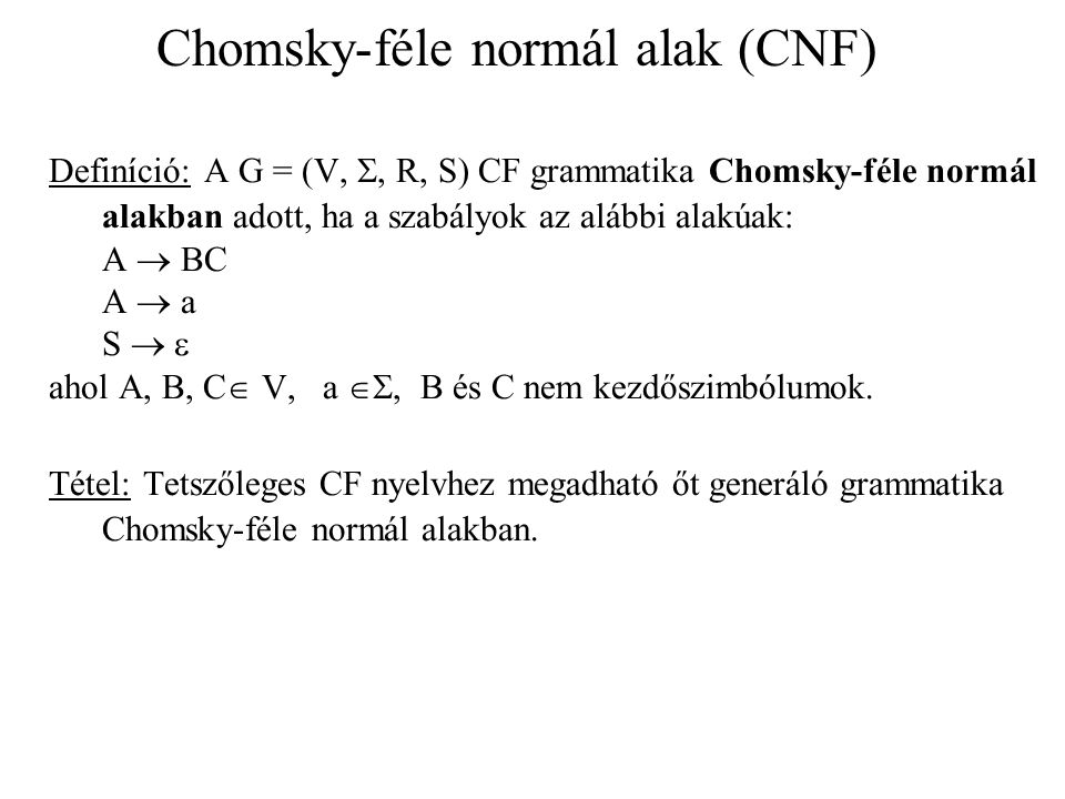 Chomsky-féle normál alak (CNF)