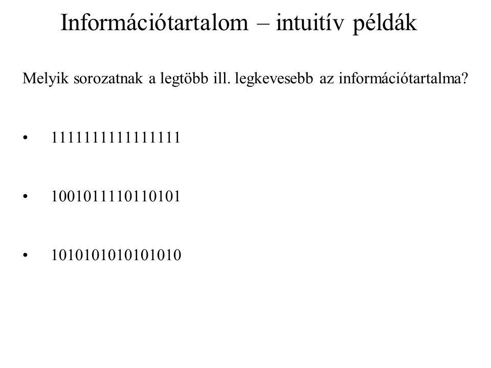 Információtartalom – intuitív példák