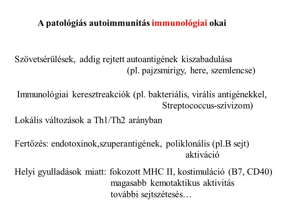 A patológiás autoimmunitás immunológiai okai
