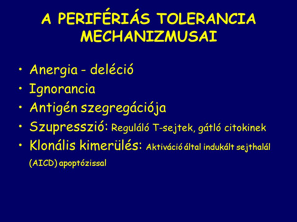 A PERIFÉRIÁS TOLERANCIA MECHANIZMUSAI