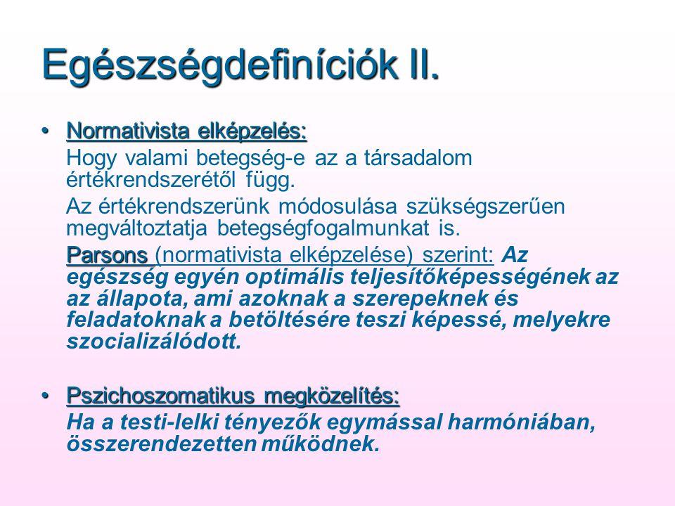 Egészségdefiníciók II.