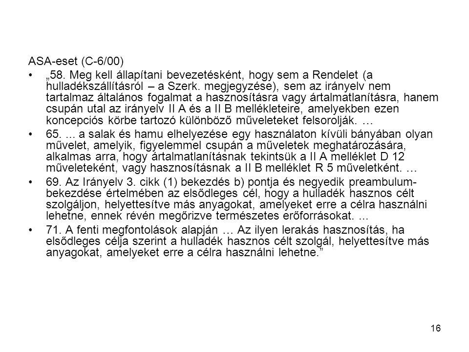 ASA-eset (C-6/00)