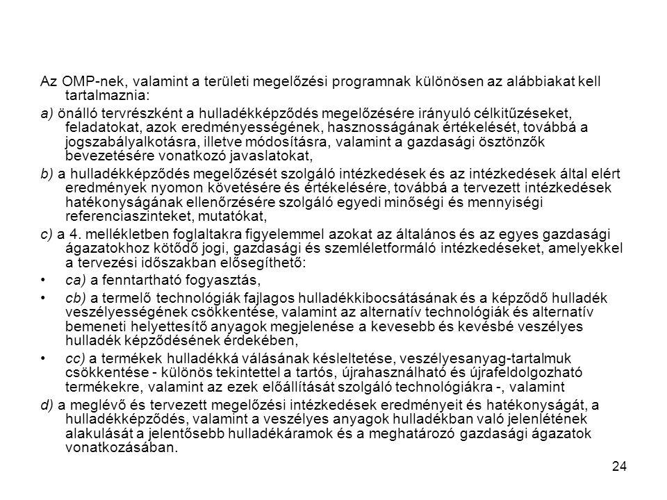 Az OMP-nek, valamint a területi megelőzési programnak különösen az alábbiakat kell tartalmaznia: