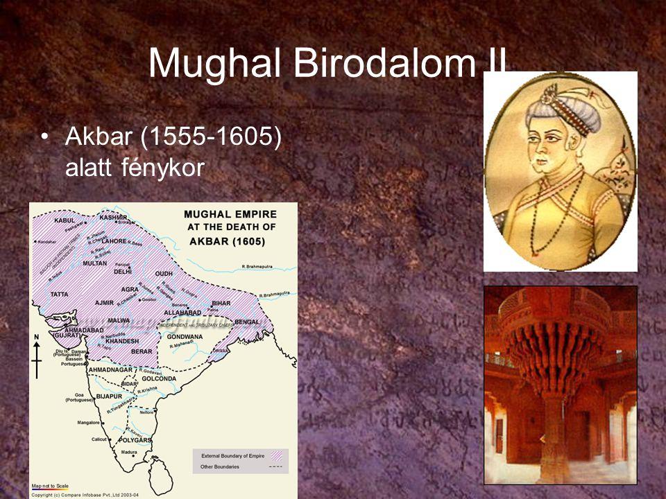 Mughal Birodalom II. Akbar (1555-1605) alatt fénykor