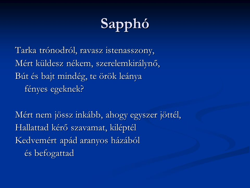 Sapphó Tarka trónodról, ravasz istenasszony,