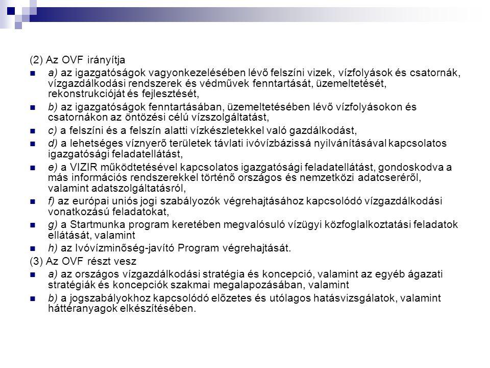 (2) Az OVF irányítja