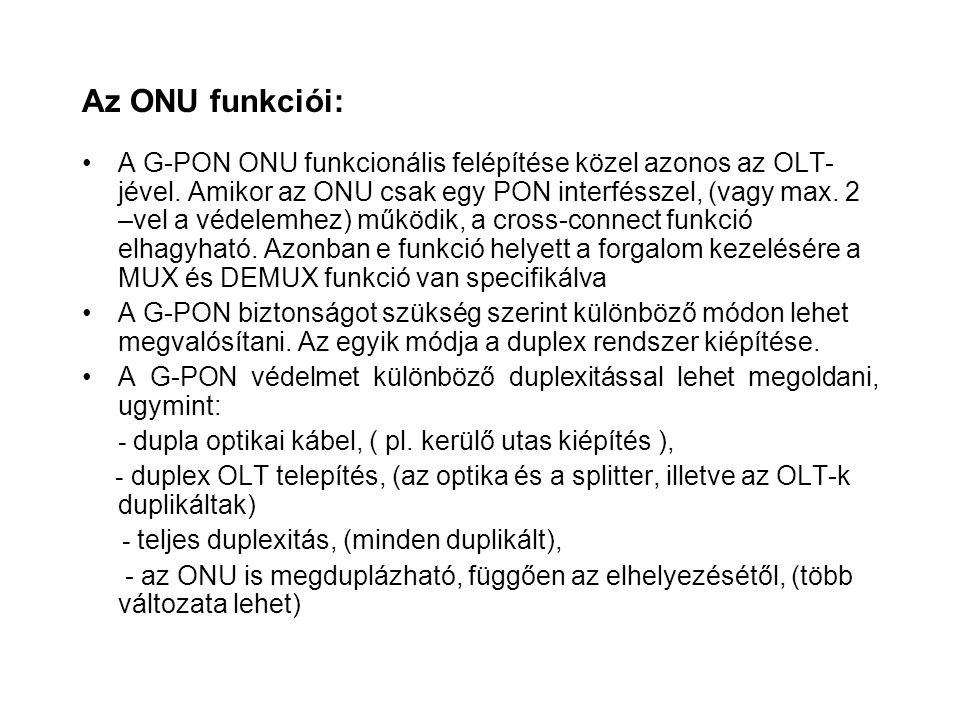 Az ONU funkciói:
