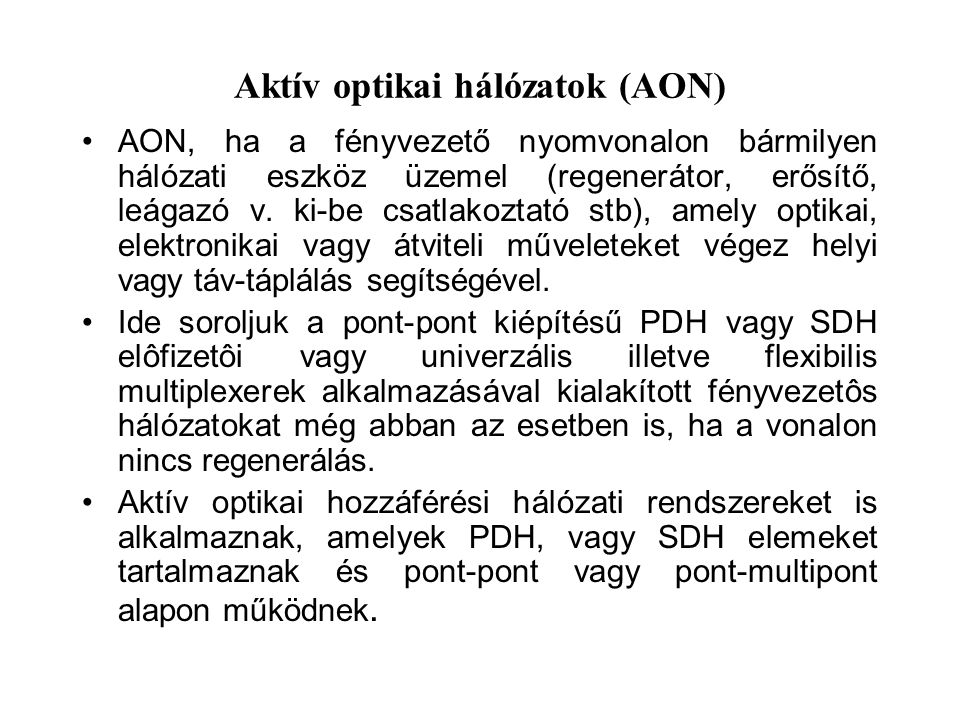 Aktív optikai hálózatok (AON)