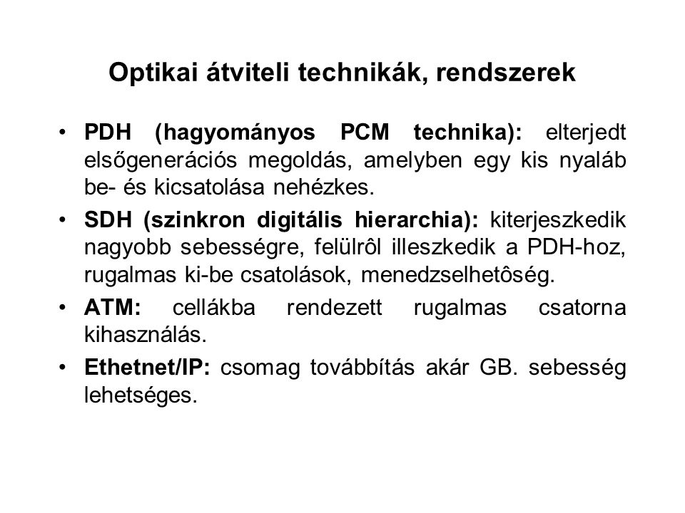 Optikai átviteli technikák, rendszerek