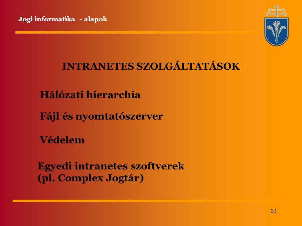 INTRANETES SZOLGÁLTATÁSOK