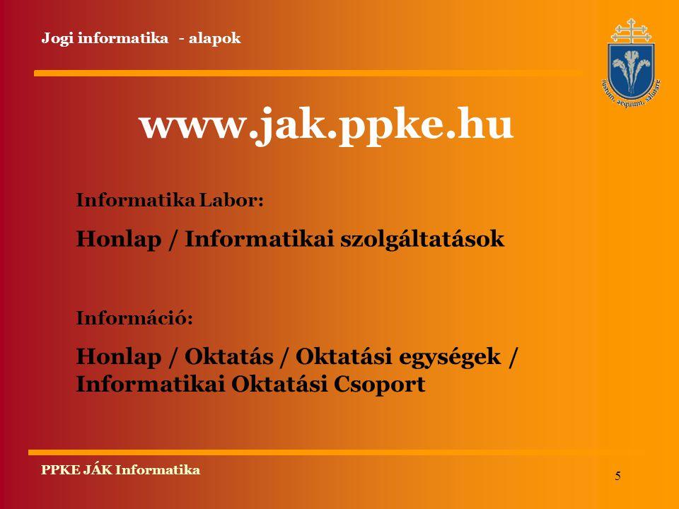 www.jak.ppke.hu Honlap / Informatikai szolgáltatások