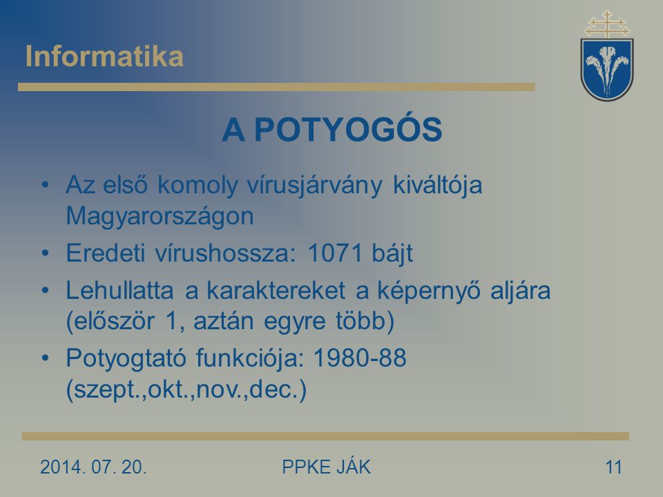 A POTYOGÓS Informatika