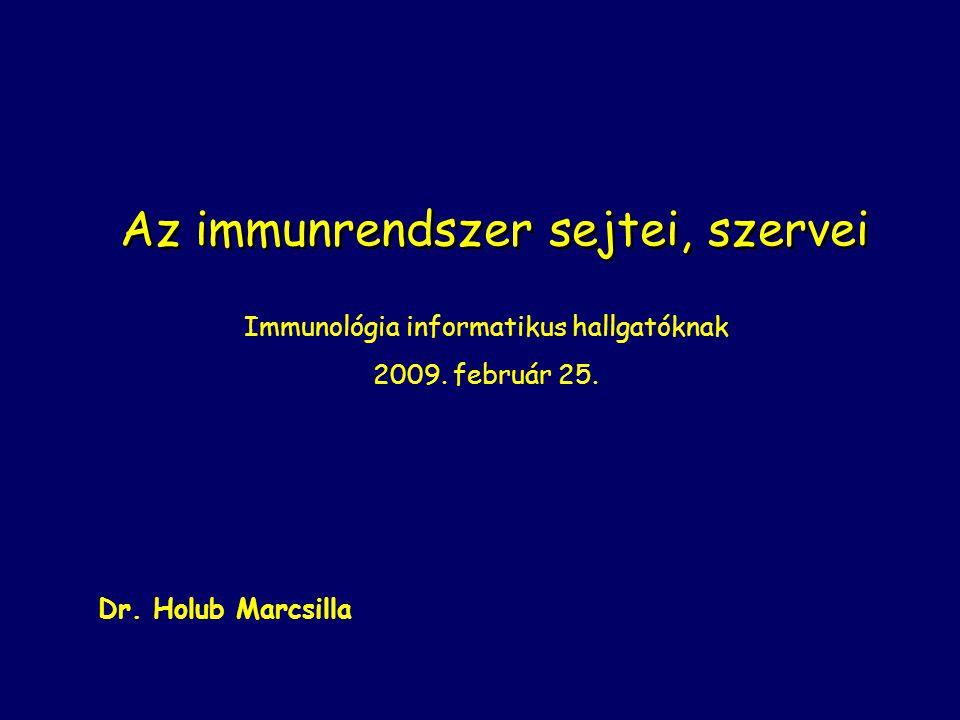 Az immunrendszer sejtei, szervei