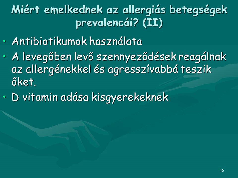 Miért emelkednek az allergiás betegségek prevalencái (II)
