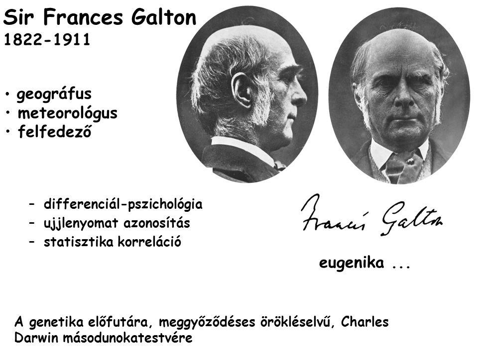 Sir Frances Galton 1822-1911 meteorológus felfedező eugenika ...