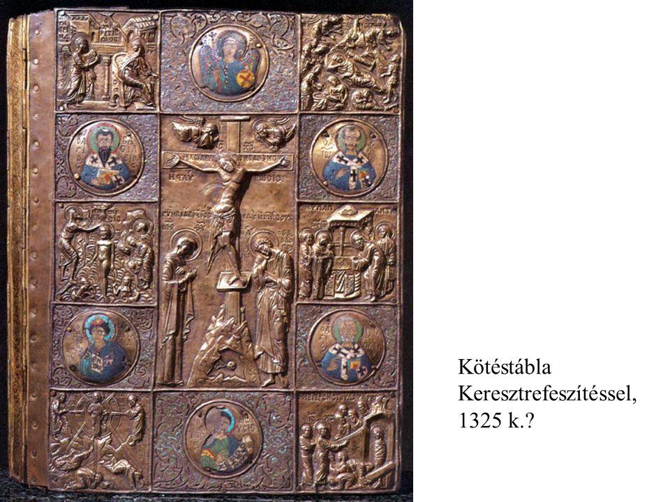 Kötéstábla Keresztrefeszítéssel, 1325 k.