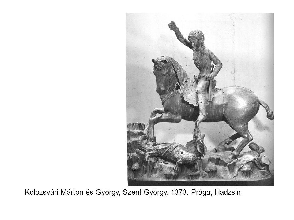 Kolozsvári Márton és György, Szent György. 1373. Prága, Hadzsin