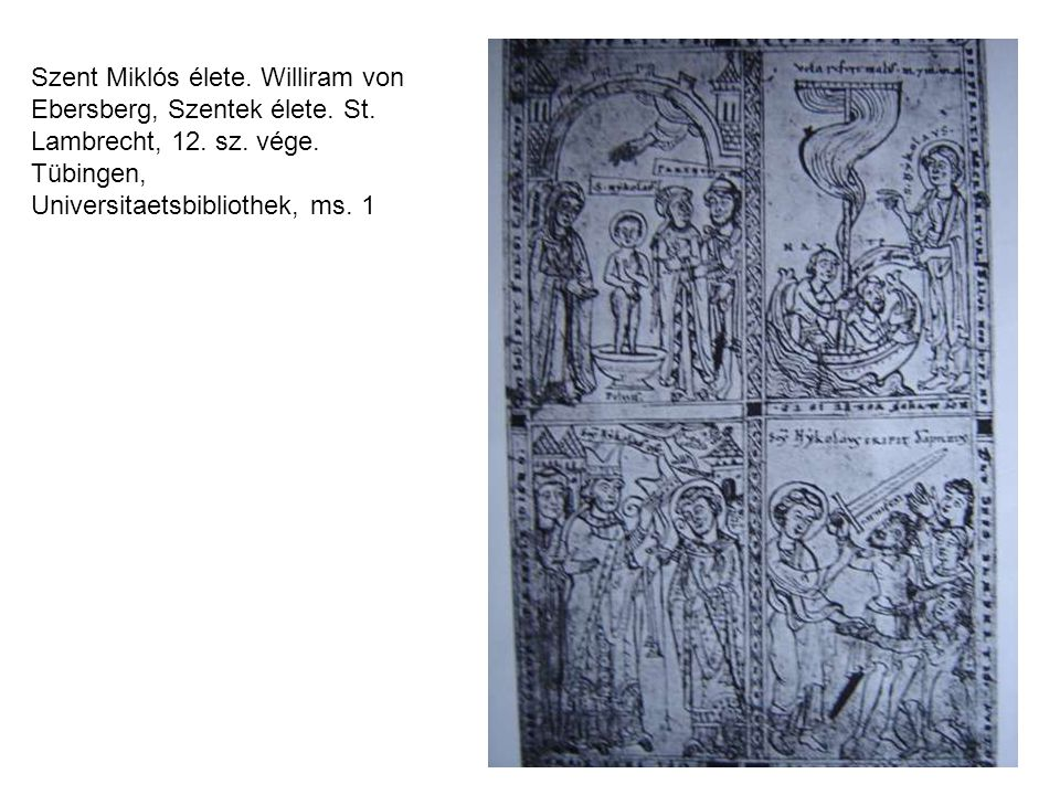 Szent Miklós élete. Williram von Ebersberg, Szentek élete. St