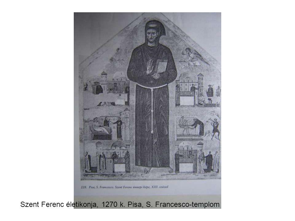 Szent Ferenc életikonja, 1270 k. Pisa, S. Francesco-templom