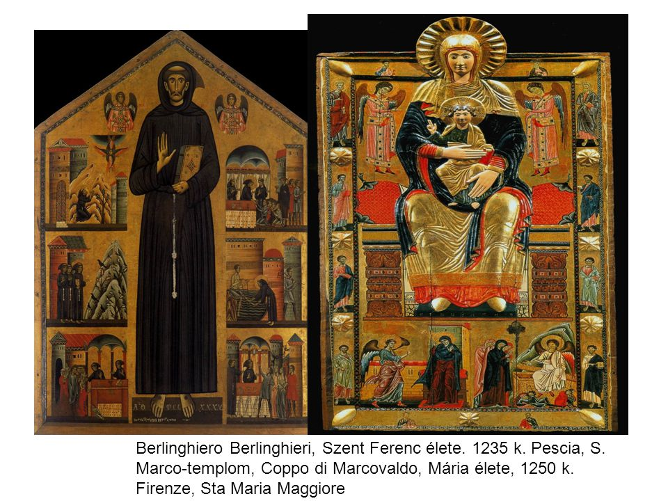 Berlinghiero Berlinghieri, Szent Ferenc élete. 1235 k. Pescia, S