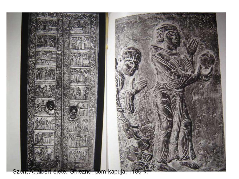 Szent Adalbert élete. Gnieznói dóm kapuja, 1180 k.