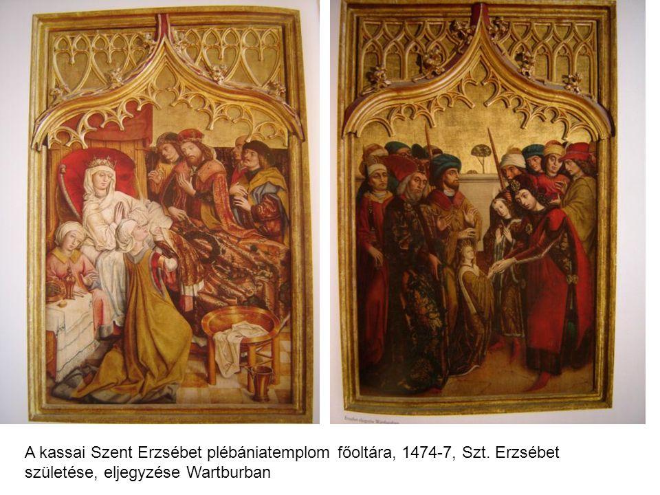 A kassai Szent Erzsébet plébániatemplom főoltára, 1474-7, Szt