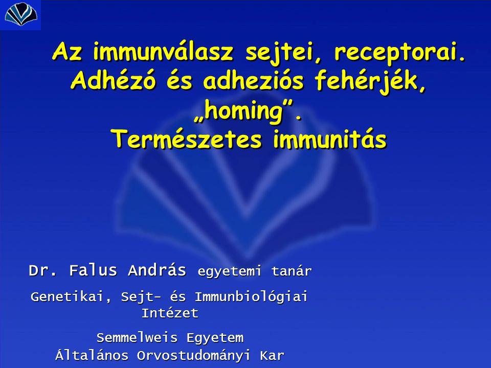 Az immunválasz sejtei, receptorai