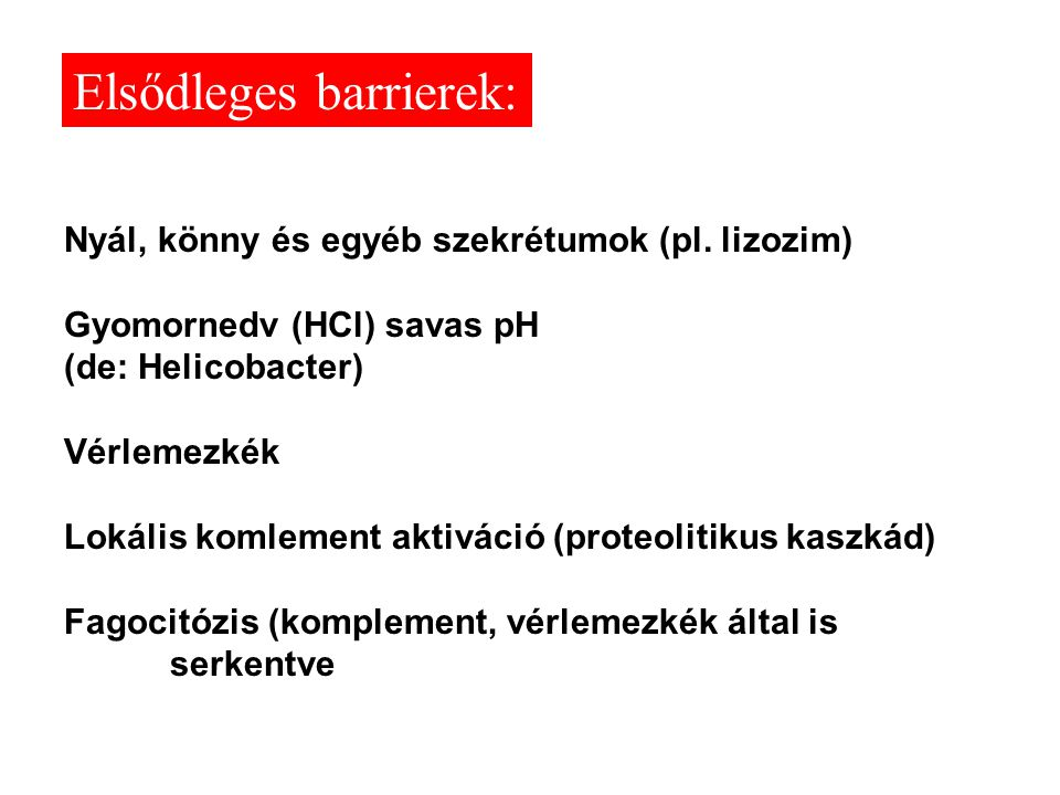 Elsődleges barrierek: