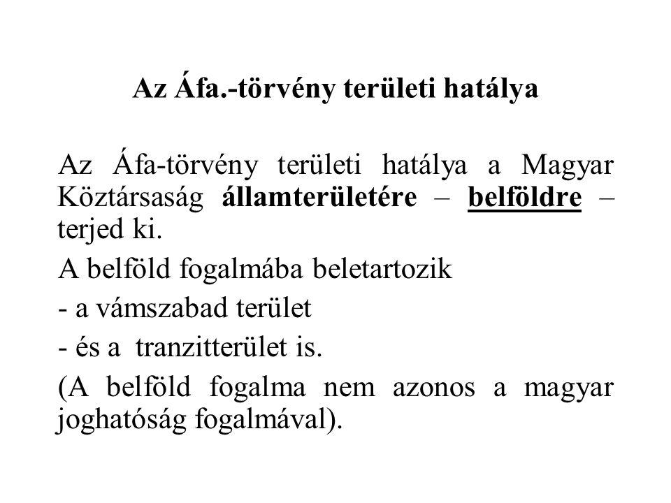 Az Áfa.-törvény területi hatálya