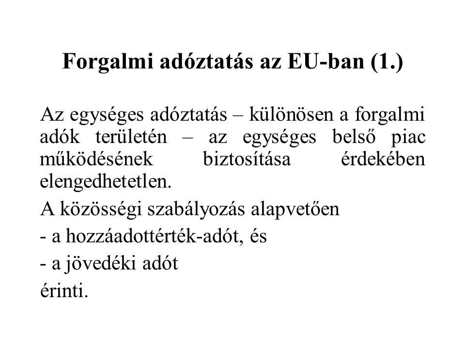 Forgalmi adóztatás az EU-ban (1.)