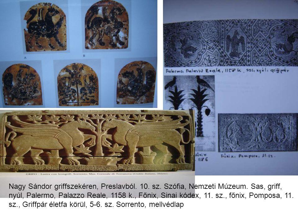 Nagy Sándor griffszekéren, Preslavból. 10. sz. Szófia, Nemzeti Múzeum