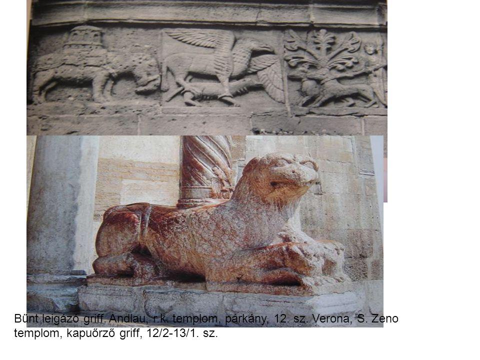 Bűnt leigázó griff. Andlau, r. k. templom, párkány, 12. sz. Verona, S