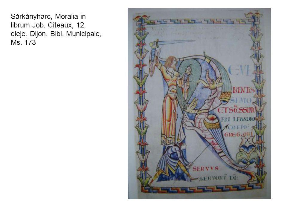 Sárkányharc, Moralia in librum Job. Citeaux, 12. eleje. Dijon, Bibl