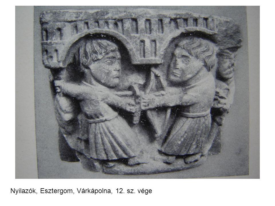 Nyilazók, Esztergom, Várkápolna, 12. sz. vége